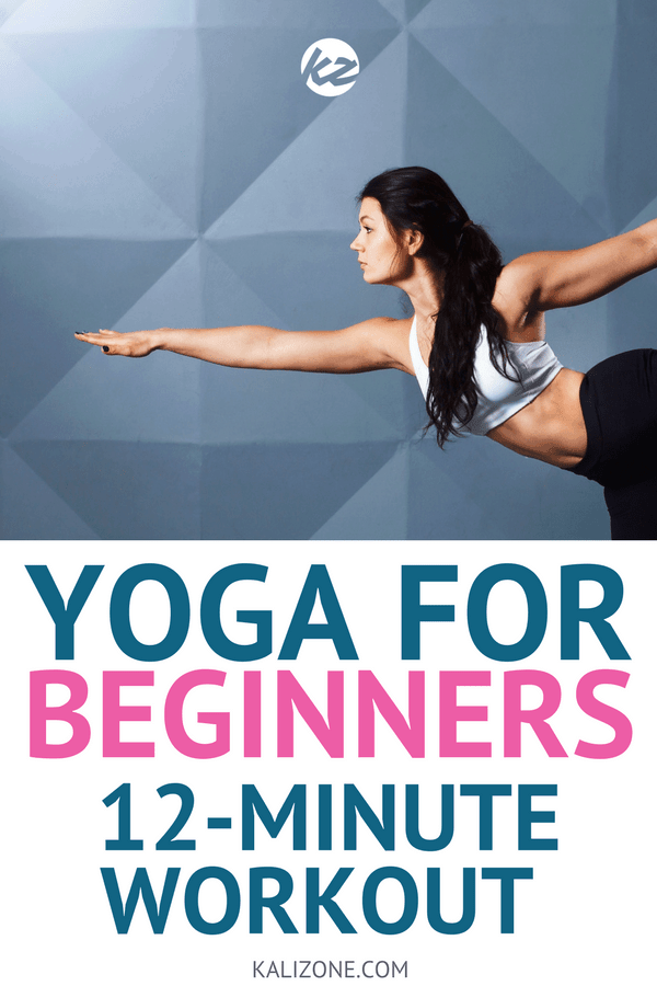 Yoga for Beginners: A 12 minute workout for people who want to get started with yoga