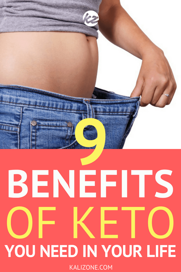 9 Benefits of Keto You Need In Your Life