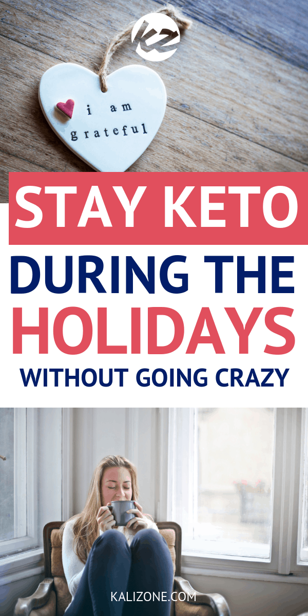 Surviving The Holidays – Stay Keto & Sane At The Same Time